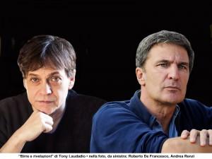 Birre e rivelazioni - di Tony Laudadio con Roberto De Francesco e Andrea Renzi