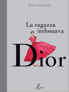La ragazza che indossava Dior ( Bao Publishing)