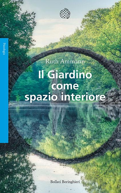 Ruth Ammann, Il giardino come spazio interiore