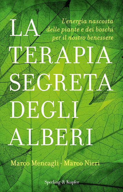 M.Mencagli–M. Nieri, La terapia segreta degli alberi, Sperling & Kupfer