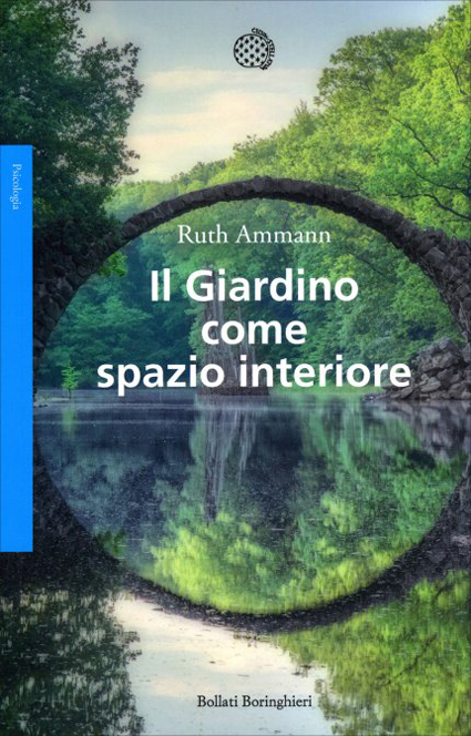 Ruth Ammann, Il giardino come spazio interiore, Bollati Boringhieri