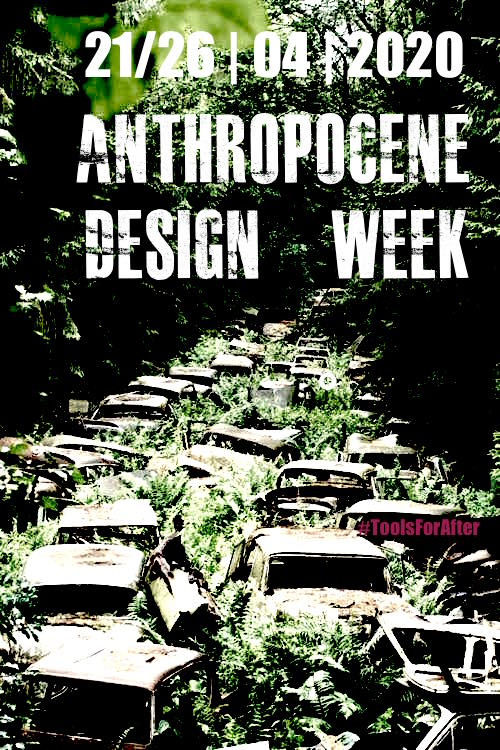 1.anthropocene_design_week_Tools_for_after
