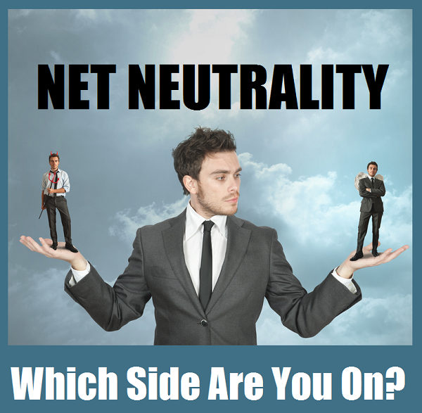 net-neutrality-which-side-are-you-on