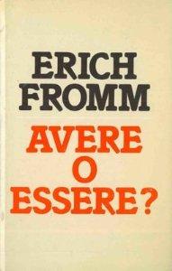 Fromm E. -Avere o essere?