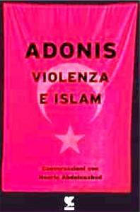 adonis-Violenza-e-islam