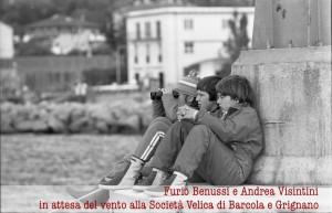 Furio Benussi e Andrea Visintini