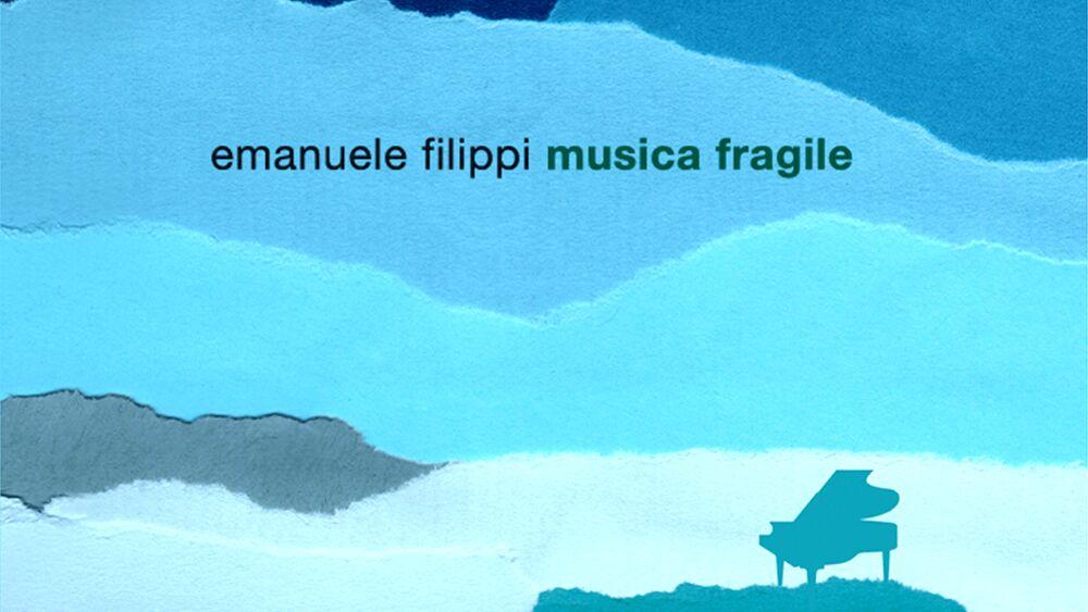 emanuele filippi_ musica fragile , si presenta l'album premiato da mibact e siae
