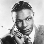 Nat King Cole - March 17, 1919 – February 15, 1965