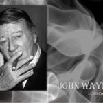 John Wayne - 26 maggio 1907 – 11 giugno 1979