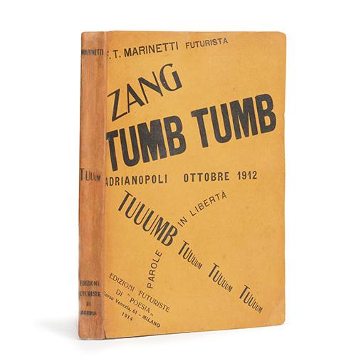 Zang Tumb Tumb, opera del futurista Tommaso Marinetti, edita nel 1914