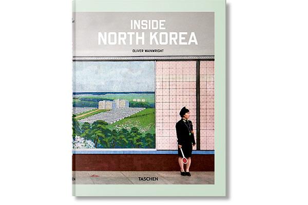 """La cover del libro """"Inside North Korea"""" di Oliver Wainwright edito da Taschen"""