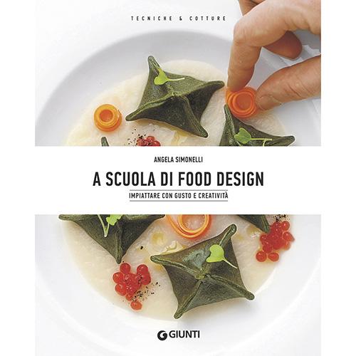 """Angela Simonelli è un architetto che è riuscita a conciliare il suo lavoro con la passione per il cibo. Nasce così <em>A scuola di Food Design</em> (<a href=""""http://www.giunti.it"""">Giunti</a>, 192 pp, 20 euro) un volume che insegna a studiare le geometrie, le cromie, le consistenze, i volumi dei cibi per impiattare con gusto e creatività"""