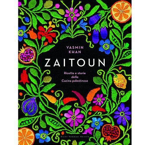 """Chiamarlo libro di ricette è riduttivo: Yasmin Khan con il suo<em>Zaitoun</em> (<a href=""""http://www.guidotommasi.it"""">Guido Tommasi Editore</a>, 256 pp, 30 euro) riesce a farci conoscere non solo le fragranze della tavola palestinese ma con i suoi racconti ci fa viaggiare nella realtà quotidiana della vita in Palestina"""