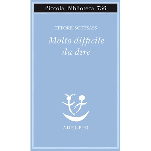 """<em>Per qualcuno può essere lo spazio</em>(152 pp, 13 euro) è il primo volume di una trilogia, a cura di Matteo Codignola, lanciata da<a href=""""https://www.adelphi.it"""">Adelphi</a>nel 2017 che raccogliealcuni testi inediti scritti da <a href=""""https://design.repubblica.it/2017/07/14/gli-omaggi-a-ettore-sottsass/#1"""">Ettore Sottsass</a>.Quest'anno è uscito<em><a href=""""https://www.adelphi.it/libro/9788845933417"""">Molto difficile da dire</a></em>(297 pp, 15 euro), il secondo librodi un variopinto racconto dal quale si evince l'incredibile curiosità del poliedrico artista"""