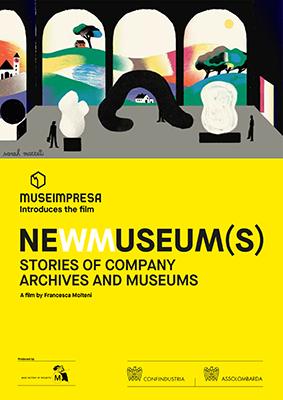 <em>Newmuseum(s). Storie di Musei e Archivi d'Impresa</em>, dall'8 maggio