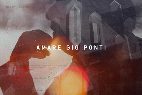 <em>Amare Gio Ponti (palinsesto con vari short film e documentario)</em>, dal 30 aprile