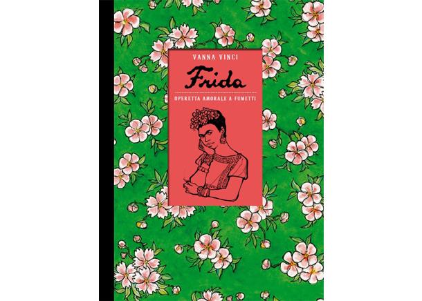 """La copertina di """"Frida. Operetta amorale a fumetti"""" di Vanna Vinci"""