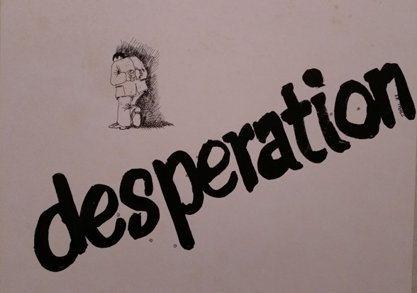 """Desperation"" (Bozza)"